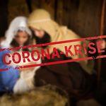 """Jesus, Maria und Joseph in der Krippe - mit darübergelegter Schrift """"Corona-Krise"""""""